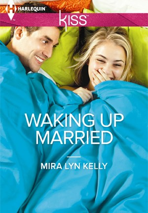Harlequin kiss waking up married mira lyn kelly1