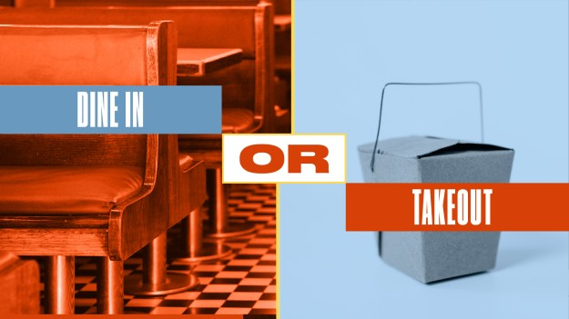 Either Or Dine In or Takeout