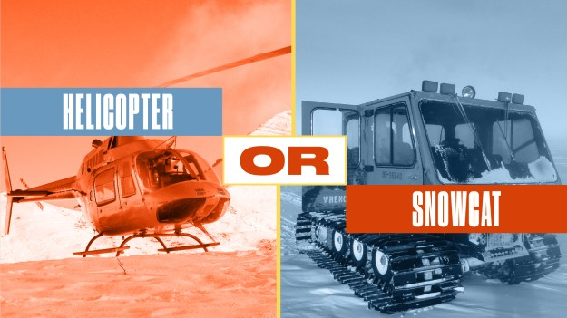 Either or Helicopter or Snowcat