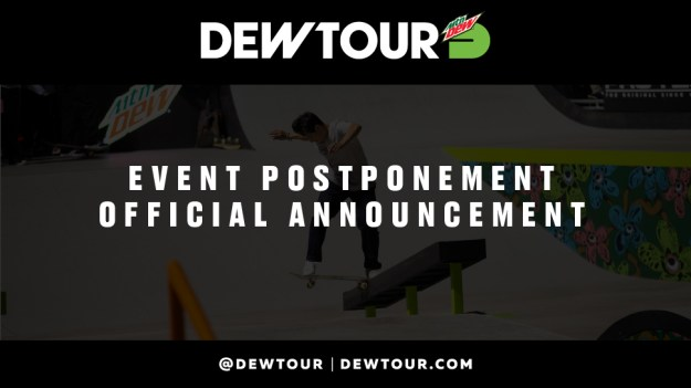 Dew Tour Long Beach Postpone