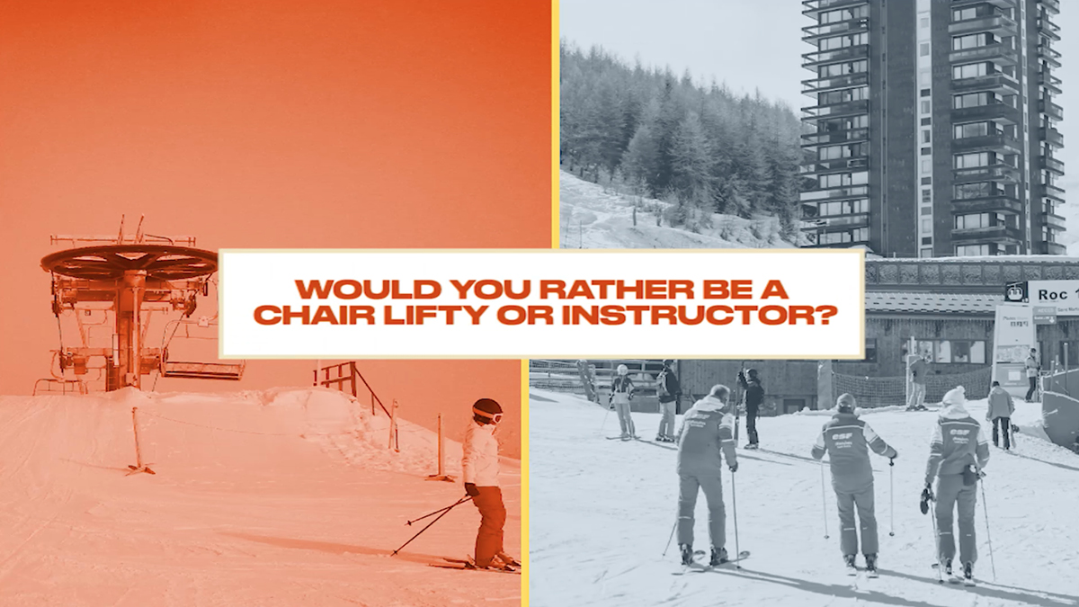 Either, Or: Would You Rather be a Lifty or an Instructor?