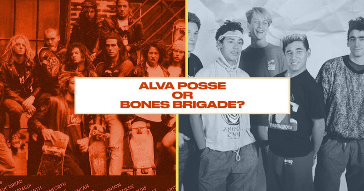 Either, Or: Skateboarding's Youth Picks Between the Bones Brigade and Alva Posse