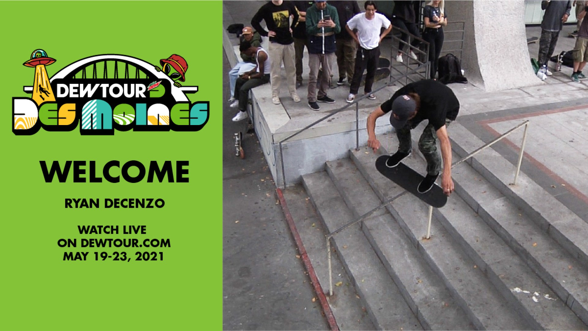 Ryan Decenzo: Welcome to the Men's Street Competition | 2021 Dew Tour Des Moines