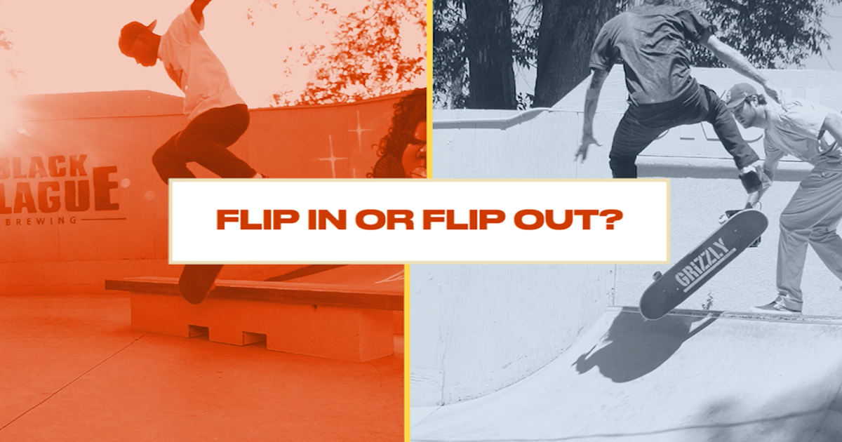 Either Or: Skateboarders Choose Between Flipping In or Flipping Out