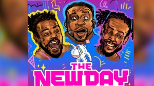 The New Day Feel The Power WWE Podcast